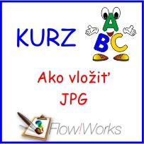 Video kurz Flow!Works - Ako vložiť JPG obrázok