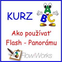 Video kurz Flow!Works - Ako používať Flash - Panorámu